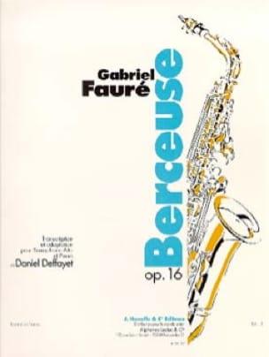 Berceuse Gabriel Fauré Partition Saxophone - laflutedepan