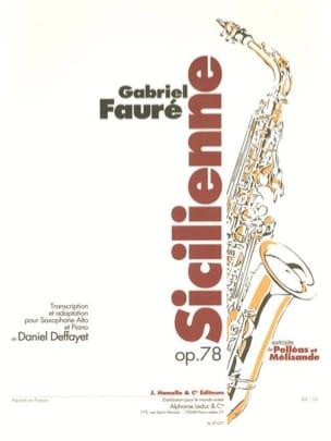 Sicilienne Opus 78 Gabriel Fauré Partition Saxophone - laflutedepan