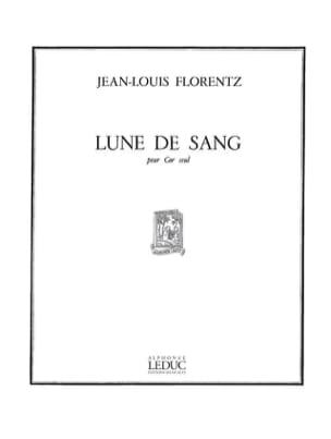 Lune de Sang Jean-Louis Florentz Partition Cor - laflutedepan