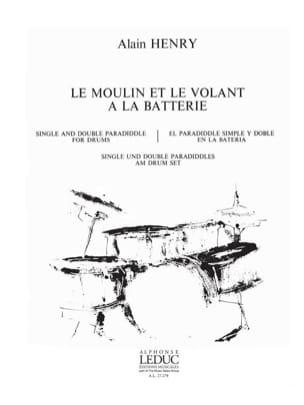 Alain Henry - Le Moulin Et le Volant A la Batterie - Partition - di-arezzo.fr