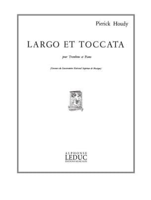 Largo Et Toccata Pierick Houdy Partition Trombone - laflutedepan
