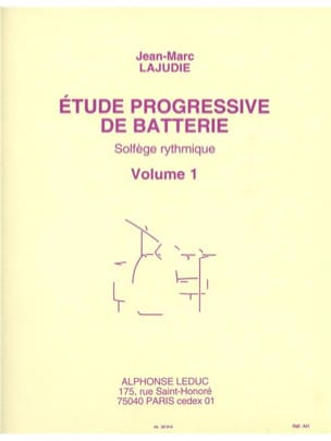 Jean-Marc Lajudie - Etude Progressive de Batterie Volume 1 - Partition - di-arezzo.fr