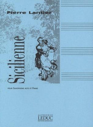 Sicilienne - Pierre Lantier - Partition - Saxophone - laflutedepan.com