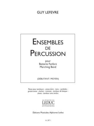 Guy Lefèvre - Ensembles de Percussion - Partition - di-arezzo.fr