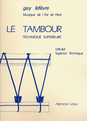 Guy Lefèvre - Drum - Superior Technique - Sheet Music - di-arezzo.co.uk