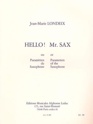 Jean-Marie Londeix - Hello! Mr. Sax or Saxophone Parameter - Sheet Music - di-arezzo.co.uk