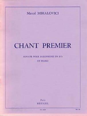 Chant Premier Mihalovici Partition Saxophone - laflutedepan