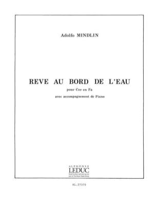 Rêve Au Bord de L'eau. Cor - Adolfo Mindlin - laflutedepan.com