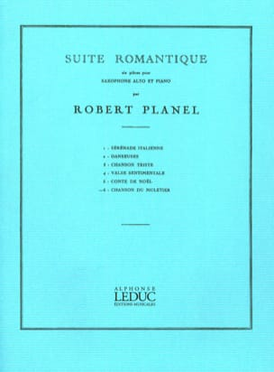 Robert Planel - Romantic Suite Volume 6 - Muleteer's Song - Sheet Music - di-arezzo.co.uk