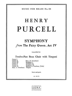 Henry Purcell - Symphony From The Fairy Queen Act 4. 12 Cuivres - Partition - di-arezzo.fr