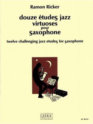 Ramon Ricker - 12 Virtuoso Jazz Studies For Saxophone - Sheet Music - di-arezzo.com