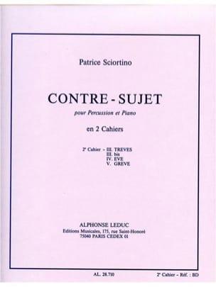 Patrice Sciortino - Contre - Sujet 2e Cahier - Partition - di-arezzo.fr