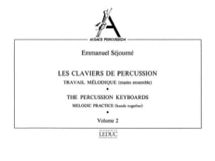 Emmanuel Séjourné - Volume 2 Percussion Keyboards - Sheet Music - di-arezzo.co.uk