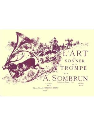 Sombrun - L'art de sonner de la trompe volume 1 - Partition - di-arezzo.fr