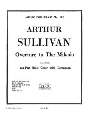 Arthur Sullivan - Overture to the Mikado - Partition - di-arezzo.fr