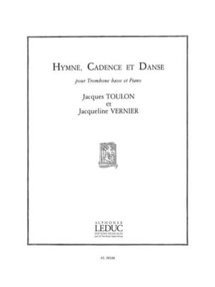 Toulon J. / Vernier J. - Hymne Cadence Et Danse - Partition - di-arezzo.fr
