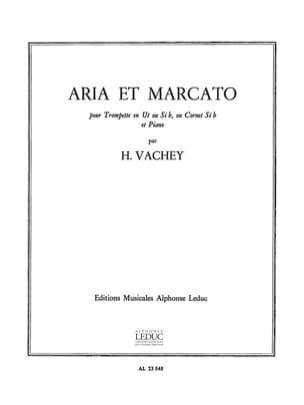 Henri Vachey - Aria Et Marcato - Partition - di-arezzo.fr
