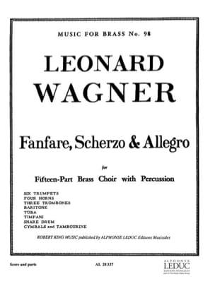 Leonard Wagner - Fanfare, scherzo - allegro - Sheet Music - di-arezzo.com