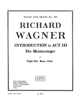 Richard Wagner - Introduction To Act 3 Die Meistersinger - Partition - di-arezzo.fr
