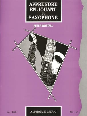 Peter Wastall - Learn By Playing Saxophone - Sheet Music - di-arezzo.co.uk