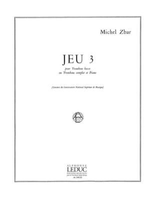 Jeu 3 - Michel Zbar - Partition - Trombone - laflutedepan.com