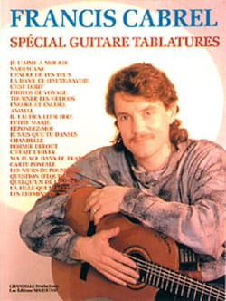Spécial Guitare Tablatures Françis Cabrel Partition laflutedepan