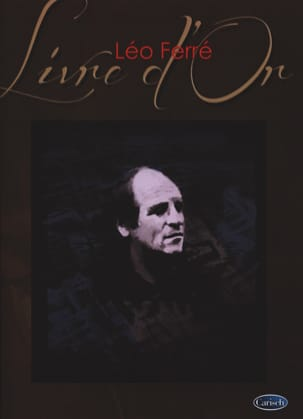 Léo Ferré - Golden Book - 15 Achievements - Sheet Music - di-arezzo.co.uk