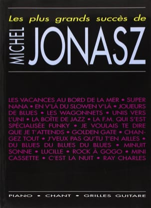 Michel Jonasz - The greatest hits - 19 achievements - Sheet Music - di-arezzo.co.uk