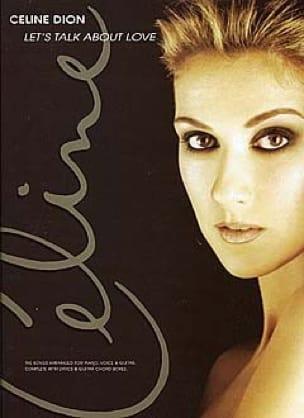 Céline Dion - Let's Talk About Love - Sheet Music - di-arezzo.com