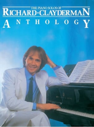 Richard Clayderman - Anthology - Partition - di-arezzo.fr