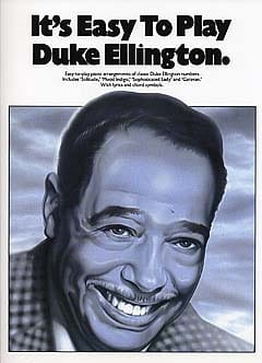 It's easy to play Duke Ellington - Duke Ellington - laflutedepan.com