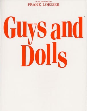 Frank Loesser - Guys And Dolls - Vocal Score - Partition - di-arezzo.fr