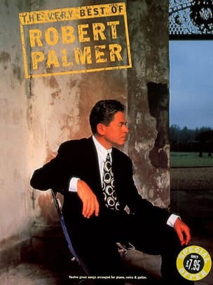 The very best of Robert Palmer - Robert Palmer - laflutedepan.com