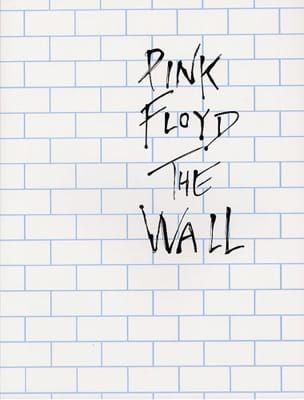 The Wall Pink Floyd Partition Pop / Rock - laflutedepan