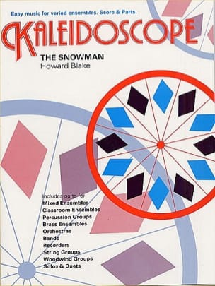 Howard Blake - The Snowman - Kaleidoscope N° 9 - Partition - di-arezzo.fr