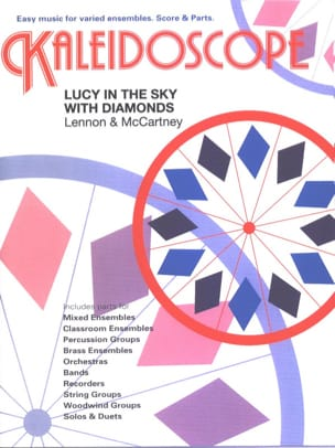 Lucy In The Sky With Diamonds - Kaleidoscope N° 34 laflutedepan