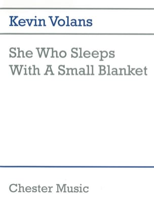 Kevin Volans - She Who Sleeps With a Small Blanket - Partition - di-arezzo.fr