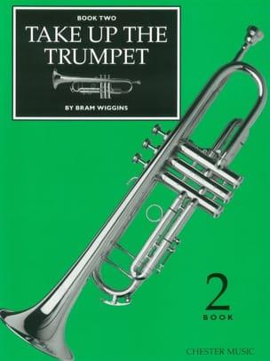Bram Wiggins - Take Up The Trumpet Book 2 - Sheet Music - di-arezzo.com