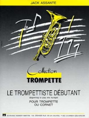 Jack Assante - The Trumpeter Beginner For Trumpet Where Cornet - Sheet Music - di-arezzo.co.uk
