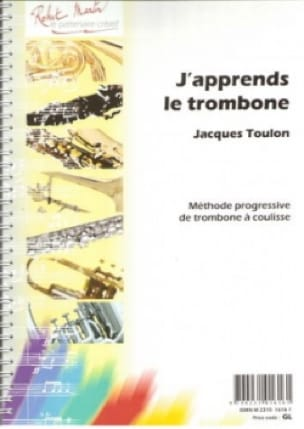 Jacques Toulon - J'apprends le Trombone - Partition - di-arezzo.fr
