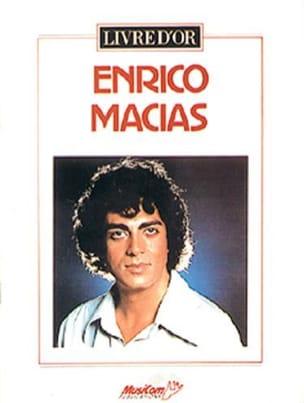 Enrico Macias - Livre D' Or - 12 Succès - Partition - di-arezzo.fr