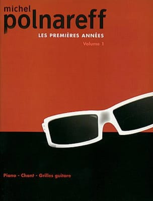 Michel Polnareff - Les Premiéres Années Volume 1 - Sheet Music - di-arezzo.co.uk