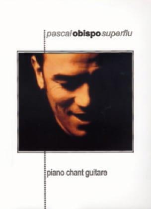 Pascal Obispo - Superflu - Partition - di-arezzo.ch