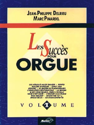 Delrieu J. P. / Pinardel M. - The Success For Organ Volume 1 - Sheet Music - di-arezzo.co.uk