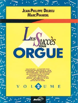 Delrieu Jean-Philippe / Pinardel Marc - The Success For Organ Volume 2 - Sheet Music - di-arezzo.com