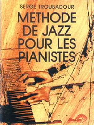 Serge Troubadour - Jazz Method for Pianists - Sheet Music - di-arezzo.co.uk