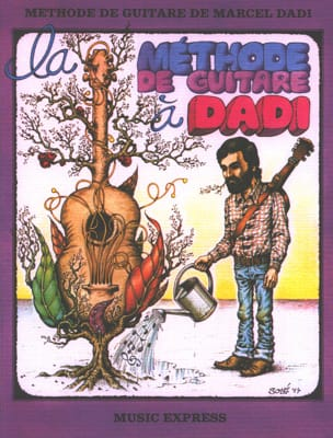 Marcel Dadi - The Guitar Method in Dadi - Sheet Music - di-arezzo.co.uk