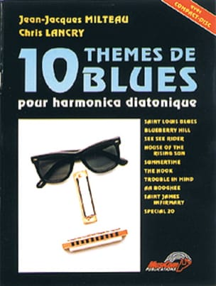Milteau J.J. / Lancry C. - 10 Blues Themes For Harmonica - Sheet Music - di-arezzo.co.uk