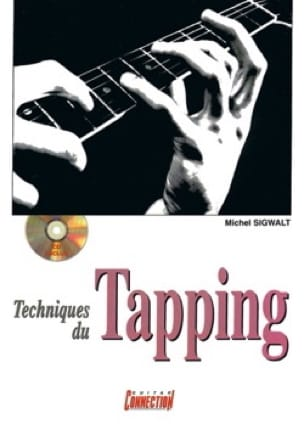 Techniques du Tapping Michel Sigwalt Partition Guitare - laflutedepan