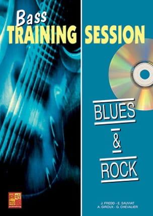 J. Fredd - Bass Training Session Blues Et Rock - Partition - di-arezzo.fr